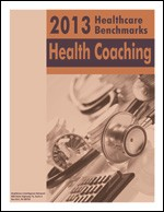 2013 Healthcare Benchmarks: Health Coaching