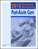 2018 Healthcare Benchmarks: Post-Acute Care