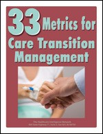 33 Metrics for Care Transition Management