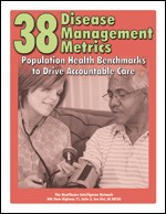 38 Disease Management Metrics: Population Health Benchmarks to Drive Accountable Care