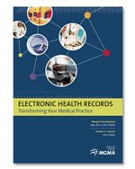 Electronic Health Records: Transforming Your Medical Practice