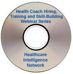 Health Coach Hiring, Training and Skill-Building Webinar Series