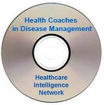 The Role of Health Coaches in Disease and Care Management