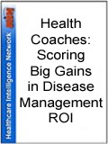 Health Coaches: Scoring Big Gains in Disease Management ROI