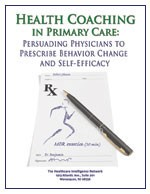 Health Coaching in Primary Care: Persuading Physicians to Prescribe Behavior Change and Self-Efficacy