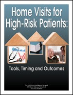 Home Visits for High-Risk Patients: Tools, Timing and Outcomes