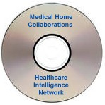 Medical Home Collaborations: How Hospitals Are Benefiting from Partnerships in Patient-Centric Primary Care, a  December 17, 2008 webinar on CD-ROM