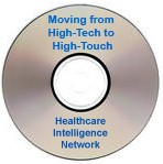 Moving from High-Tech to High-Touch: How Health Plans Are Providing Robust Personalized Web-Based Services, Audio Conference on CD-ROM