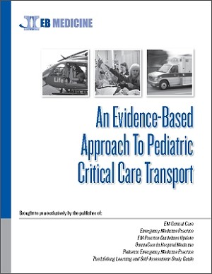An Evidence-Based Approach To Pediatric Critical Care Transport