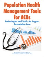 Population Health Management Tools for ACOs: Technologies and Tactics to Support Accountable Care