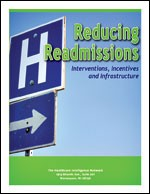 Reducing Readmissions: Interventions, Incentives and Infrastructure