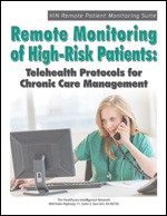 Remote Monitoring of High-Risk Patients: Telehealth Protocols for Chronic Care Management