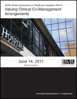 Valuing Clinical Co-Management Arrangements, a webinar on CD-ROM